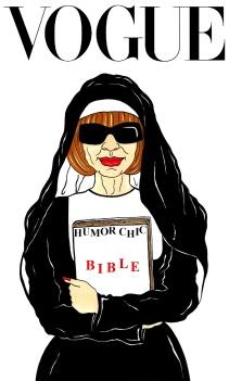 VOGUE EDITRIX ANNA WINTOUR  Humor Chic BIBLE by aleXsandro Palombo